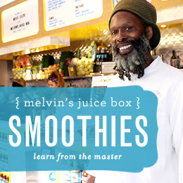 Melvin's Juice Box: Smoothies from the Master