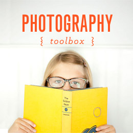 TOOLBOX: Photographing Your Child
