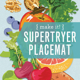 Make it! Supertryer Placemat