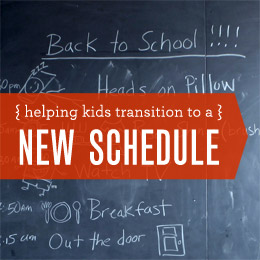 Helping Kids Transition to a New Schedule