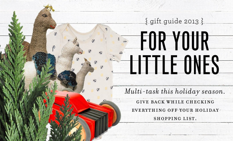 Gifts That Give Back: For Your Little Ones