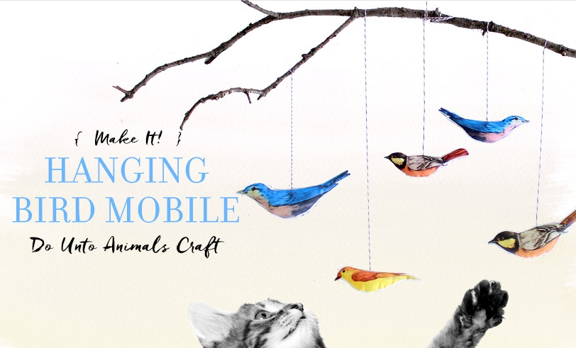 Do Unto Animals: Hanging Bird Cat Mobile