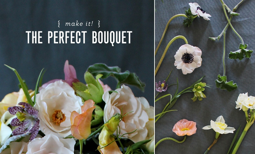 Make It! The Perfect Bouquet
