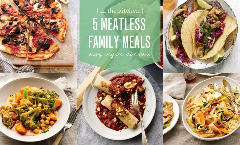 5 Meatless Family Meals