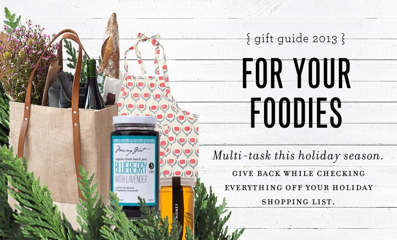 Gifts That Give Back: For Your Foodies